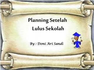 planning setelah lulus sekolah