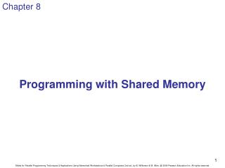 Programming with Shared Memory
