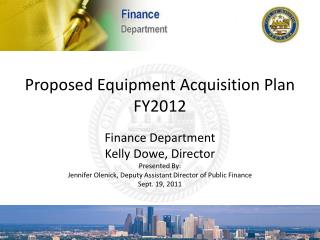 Proposed Equipment Acquisition Plan FY2012