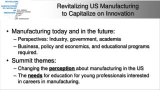 Revitalizing US Manufacturing  to Capitalize on Innovation