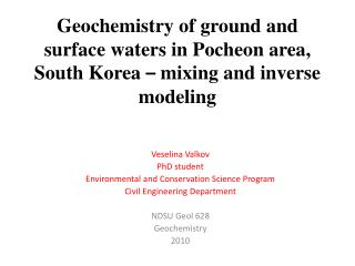 Geochemistry of ground and surface waters in Pocheon area, South Korea – mixing and inverse modeling