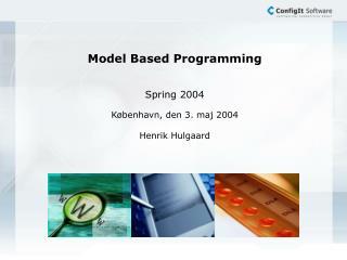 Model Based Programming