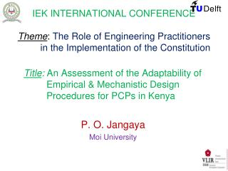 IEK INTERNATIONAL CONFERENCE  Theme: The Role of Engineering Practitioners  in the Implementation of the Constitution