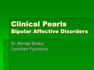 Clinical Pearls Bipolar Affective Disorders