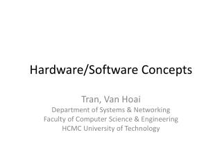 Hardware/Software Concepts