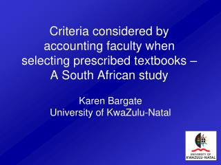 Criteria considered by accounting faculty when selecting prescribed textbooks   A South African study