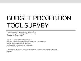 Budget Projection Tool Survey