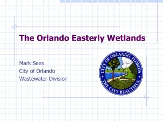 The Orlando Easterly Wetlands