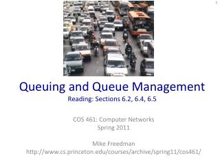 Queuing and Queue Management Reading: Sections 6.2, 6.4, 6.5