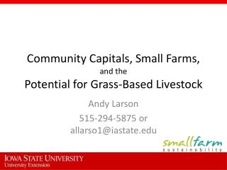 Community Capitals, Small Farms,  and the  Potential for Grass-Based Livestock