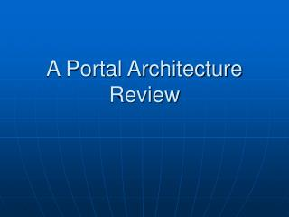 A Portal Architecture Review