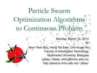 Particle Swarm Optimization Algorithms to Continuous Problem