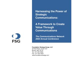 Harnessing the Power of Strategic Communications:   A Framework to Create Value Through Communications   The Communicati
