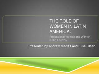 The Role of Women in Latin America: