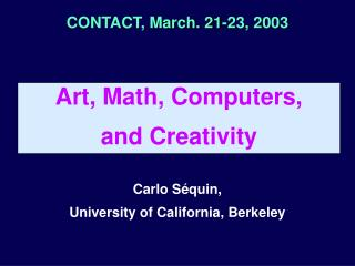 CONTACT, March. 21-23, 2003