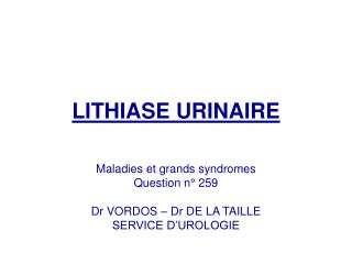 LITHIASE URINAIRE
