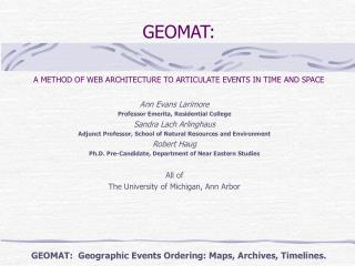 GEOMAT:    A METHOD OF WEB ARCHITECTURE TO ARTICULATE EVENTS IN TIME AND SPACE