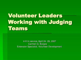 Volunteer Leaders Working with Judging Teams