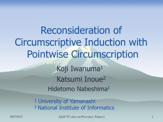 Reconsideration of Circumscriptive Induction with   Pointwise Circumscription