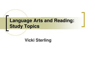 Language Arts and Reading: Study Topics