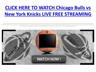 watch Chicago Bulls vs New York Knicks Live free stream HDTV