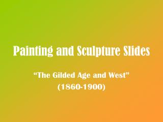 Painting and Sculpture Slides