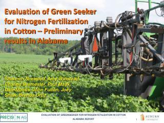 Evaluation of Green Seeker for Nitrogen Fertilization in Cotton – Preliminary results in Alabama