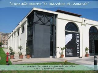 """Visita alla mostra """"Le Macchine di Leonardo"""""""