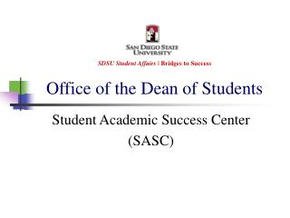 SDSU Student Affairs |  Bridges to Success Office of the Dean of Students