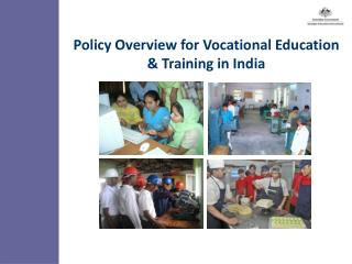 Policy Overview for Vocational Education  Training in India