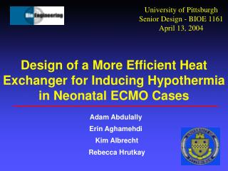 Design of a More Efficient Heat Exchanger for Inducing Hypothermia in Neonatal ECMO Cases