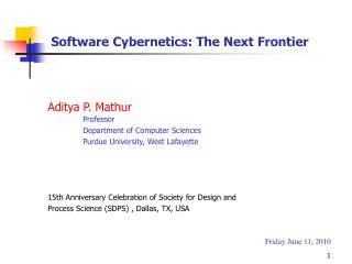 Software Cybernetics: The Next Frontier