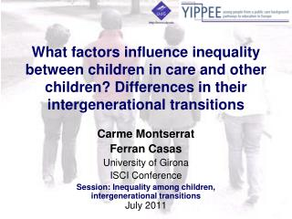 What factors influence inequality between children in care and other children Differences in their intergenerational tra