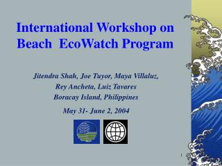 International Workshop on Beach EcoWatch Program