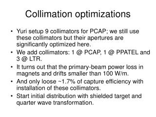 Collimation optimizations