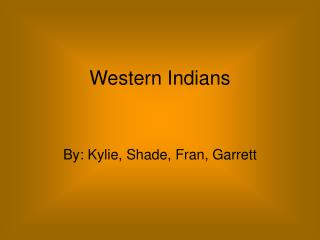 Western Indians