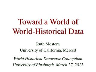 Toward  a World of World-Historical  Data