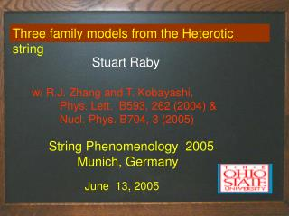 Three family models from the Heterotic string