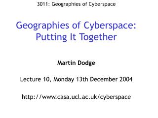 Geographies of Cyberspace: Putting It Together