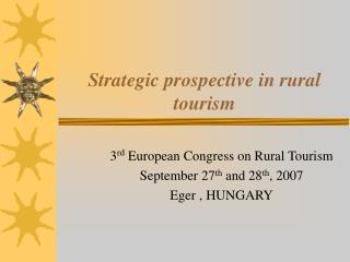 Strategic prospective in rural tourism