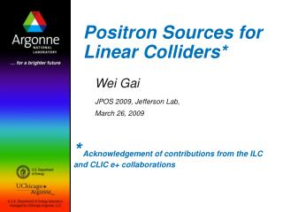 Positron Sources for Linear Colliders*