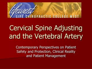 Cervical Spine Adjusting and the Vertebral Artery