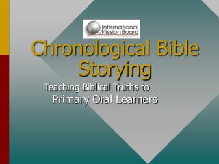 Chronological Bible Storying