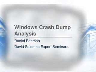 Windows Crash Dump Analysis