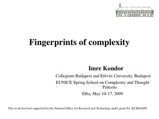 Fingerprints of complexity