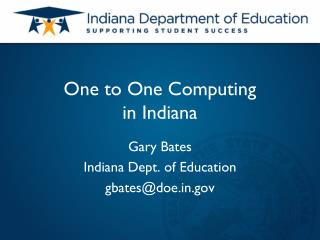 One to One Computing  in Indiana