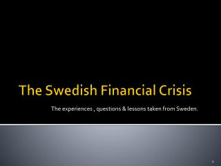 The Swedish Financial Crisis