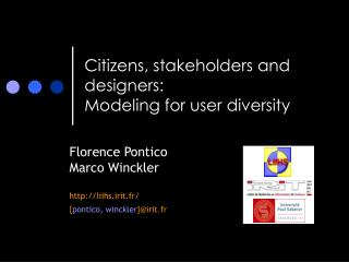 Citizens, stakeholders and designers: Modeling for user diversity