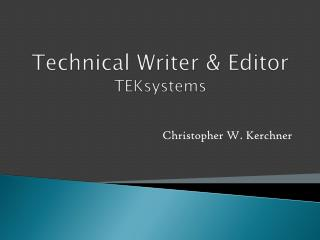 Technical Writer & Editor TEKsystems
