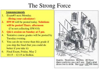 The Strong Force